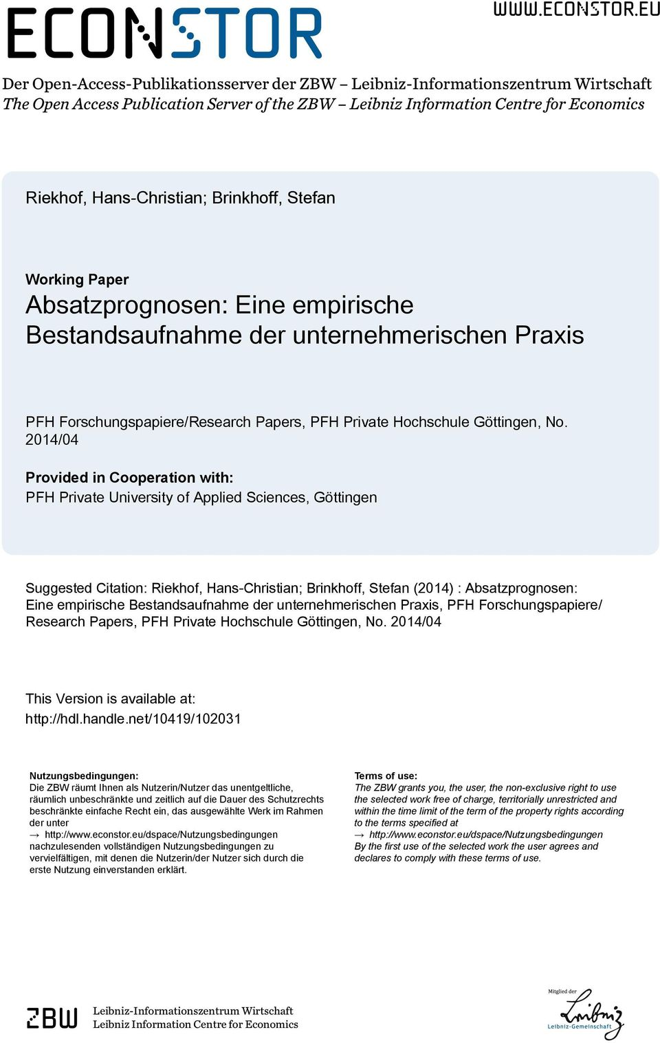 eu Der Open-Access-Publikationsserver der ZBW Leibniz-Informationszentrum Wirtschaft The Open Access Publication Server of the ZBW Leibniz Information Centre for Economics Riekhof, Hans-Christian;
