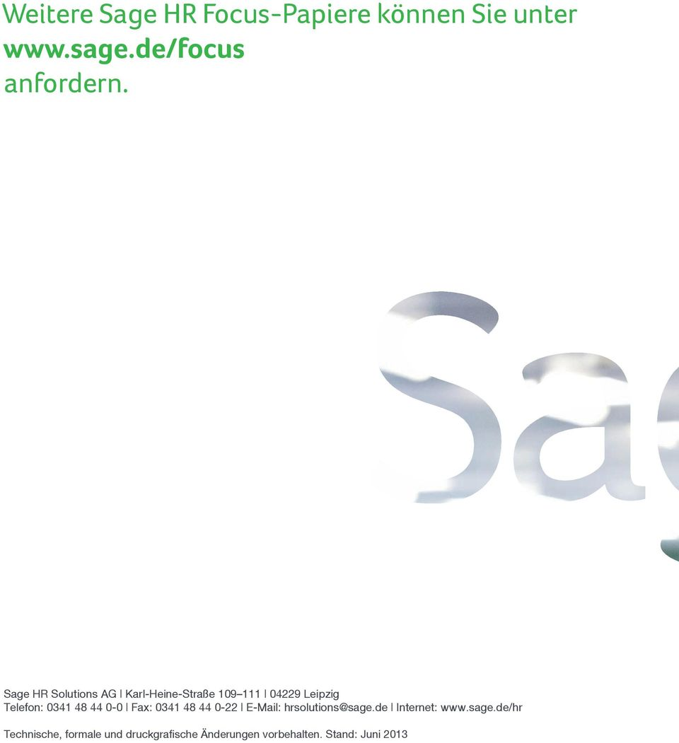 44 0-0 Fax: 0341 48 44 0-22 E-Mail: hrsolutions@sage.
