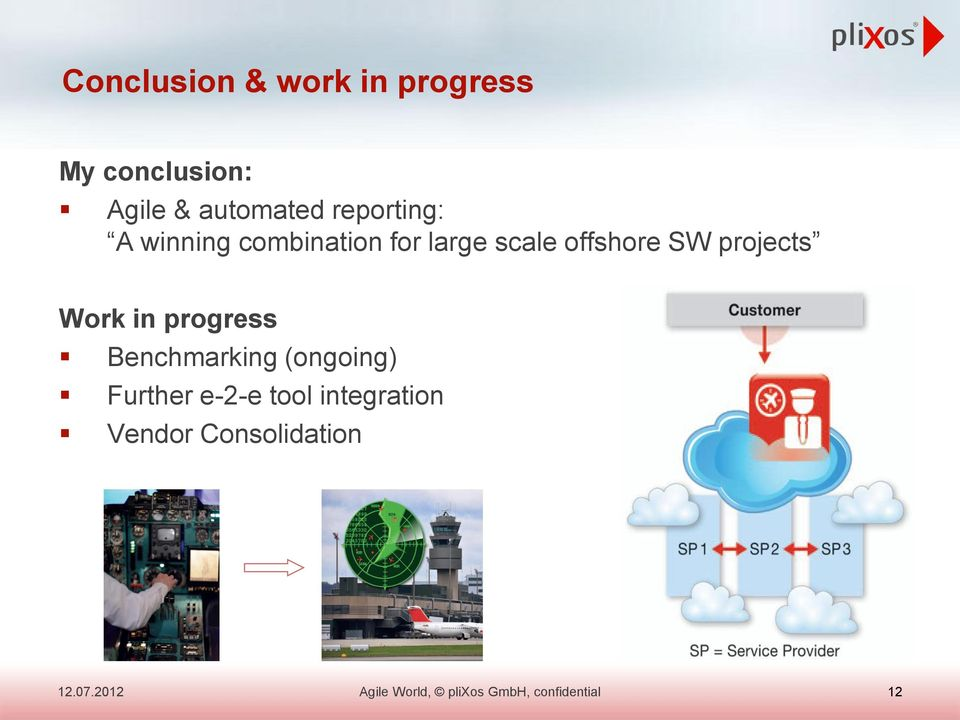 scale offshore SW projects Work in progress Benchmarking