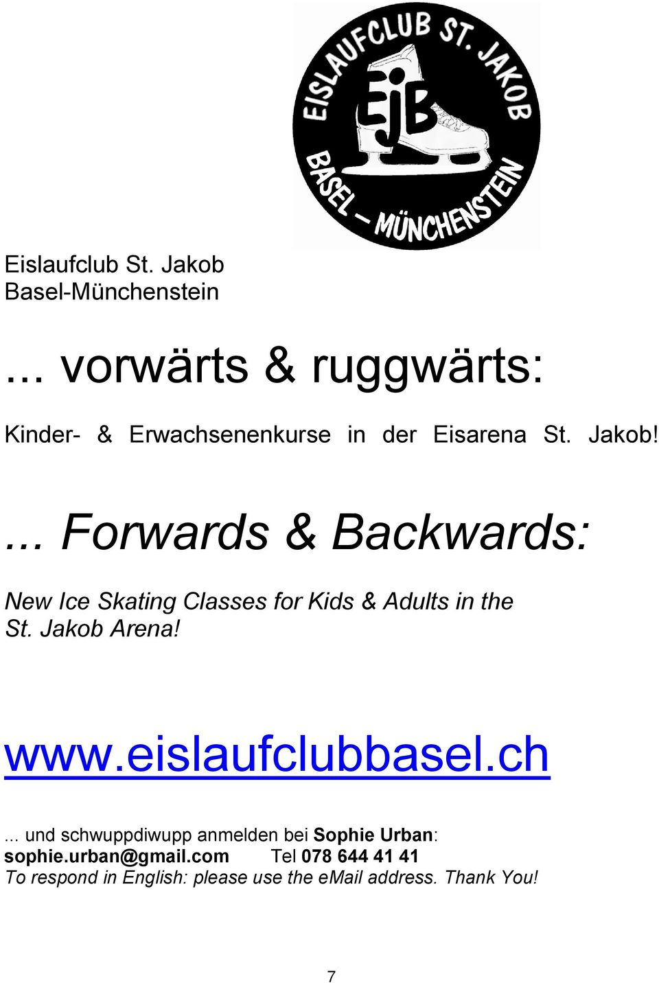 ... Forwards & Backwards: New Ice Skating Classes for Kids & Adults in the St. Jakob Arena! www.