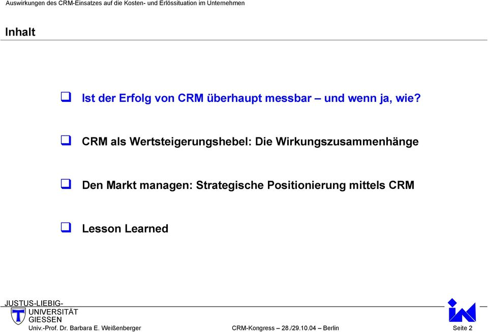 managen: Strategische Positionierung mittels CRM Lesson Learned Univ.