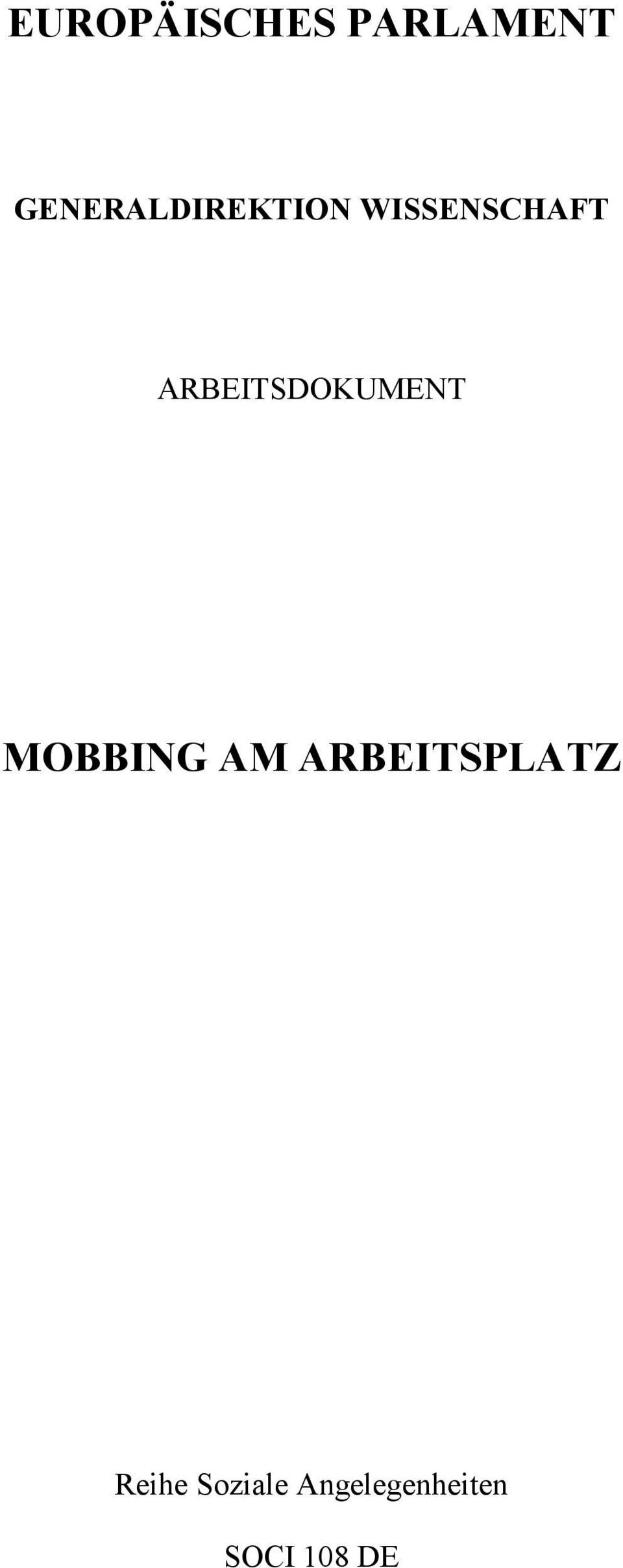 ARBEITSDOKUMENT MOBBING AM