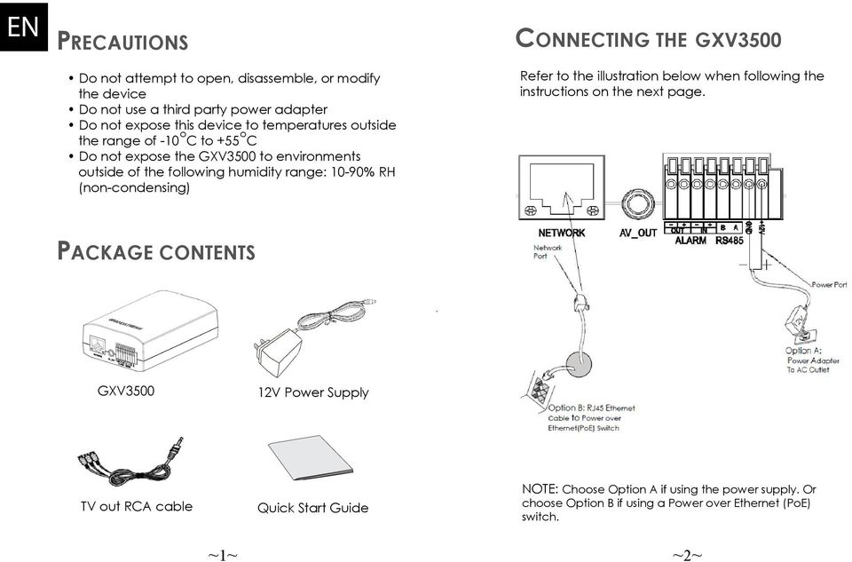 (non-condensing) CONNECTING THE GXV3500 Refer to the illustration below when following the instructions on the next page.