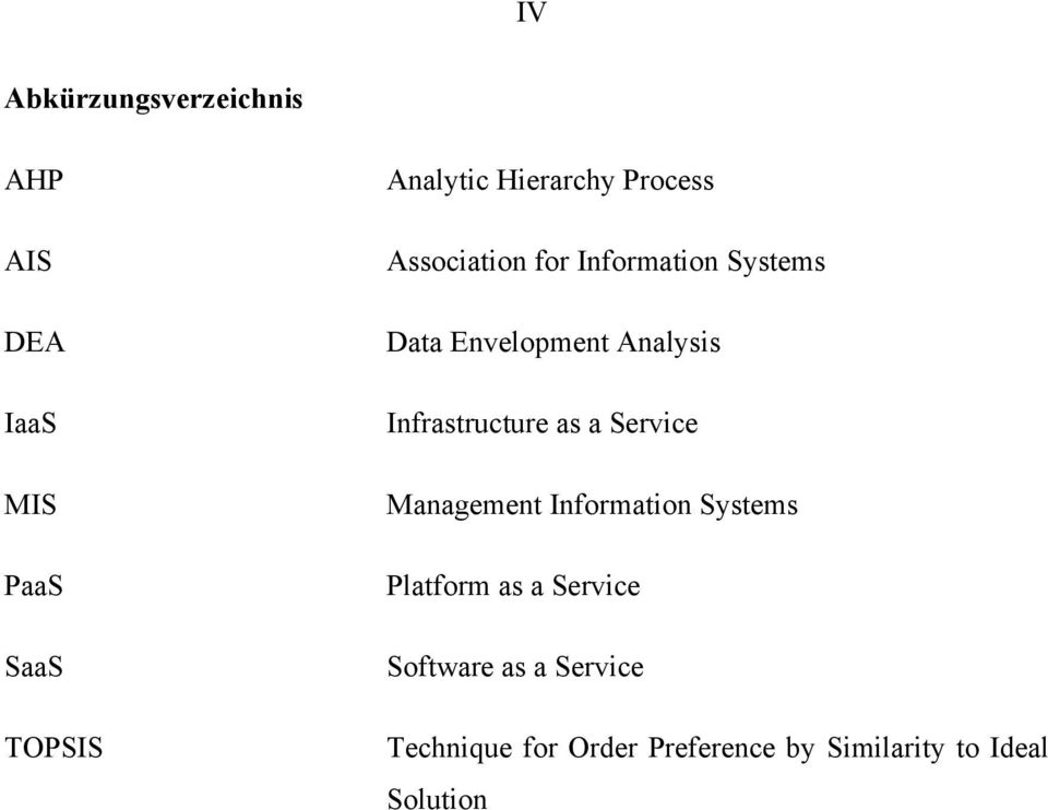 Infrastructure as a Service Management Information Systems Platform as a