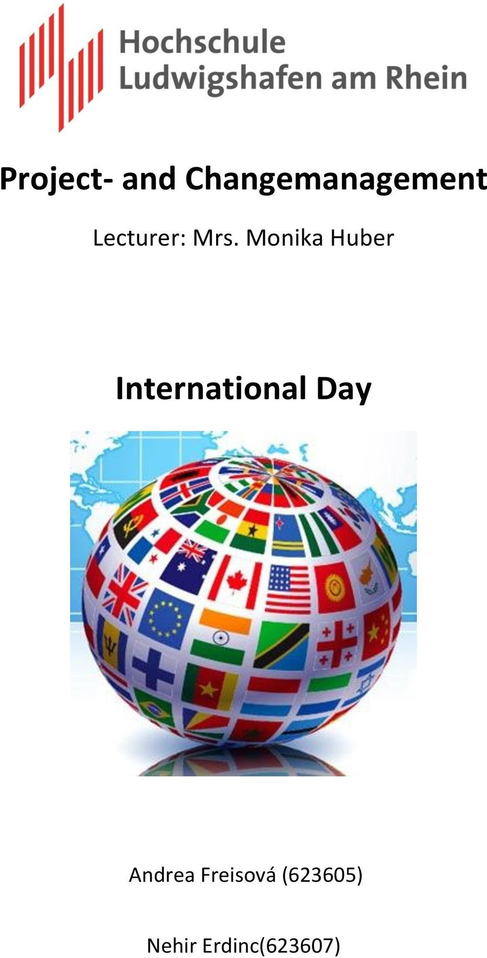 Monika Huber International Day