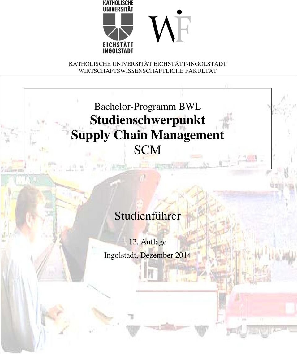 Bachelor-Programm BWL Studienschwerpunkt Supply