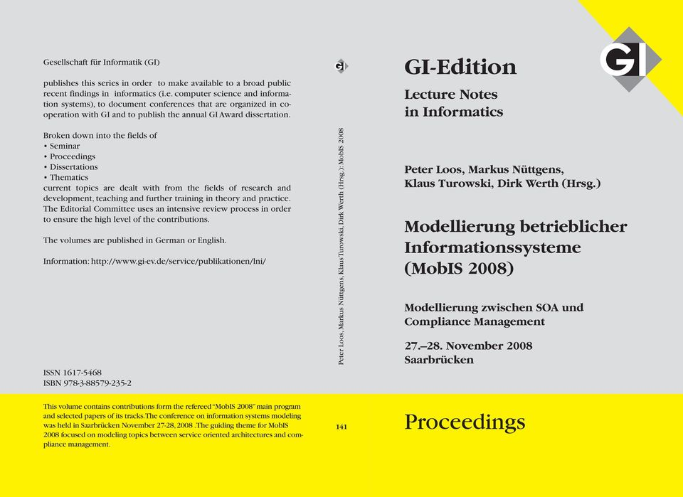 practice. The Editorial Committee uses an intensive review process in order to ensure the high level of the contributions. The volumes are published in German or English. Information: http://www.