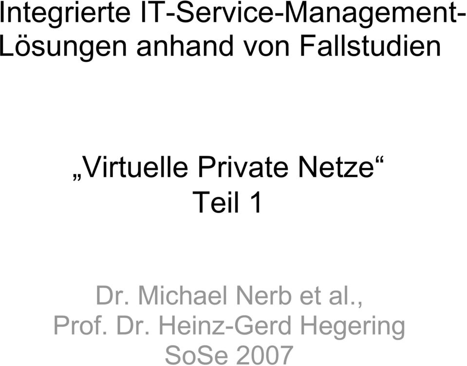 Virtuelle Private Netze Teil 1 Dr.