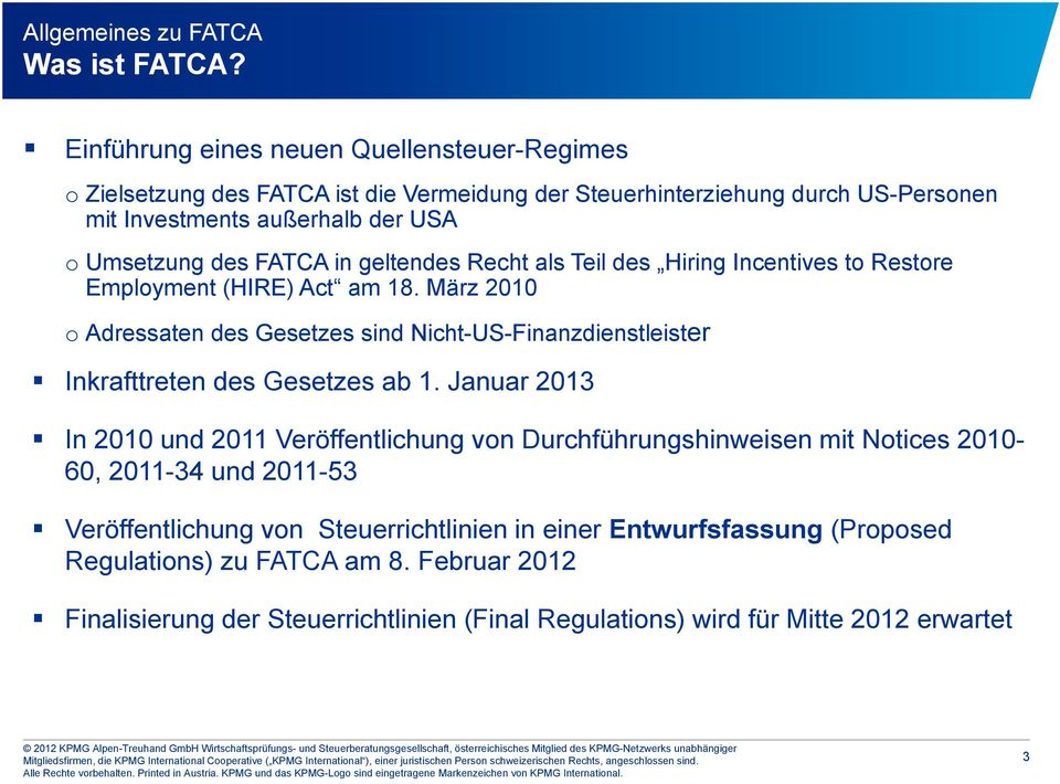 FATCA in geltendes Recht als Teil des Hiring Incentives to Restore Employment (HIRE) Act am 18.