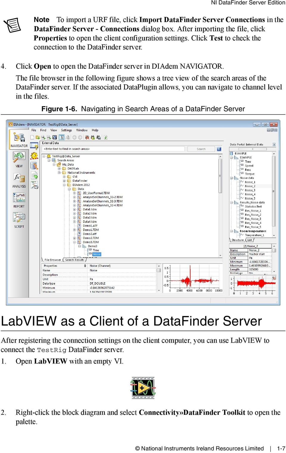 Click Open to open the DataFinder server in DIAdem NAVIGATOR. The file browser in the following figure shows a tree view of the search areas of the DataFinder server.