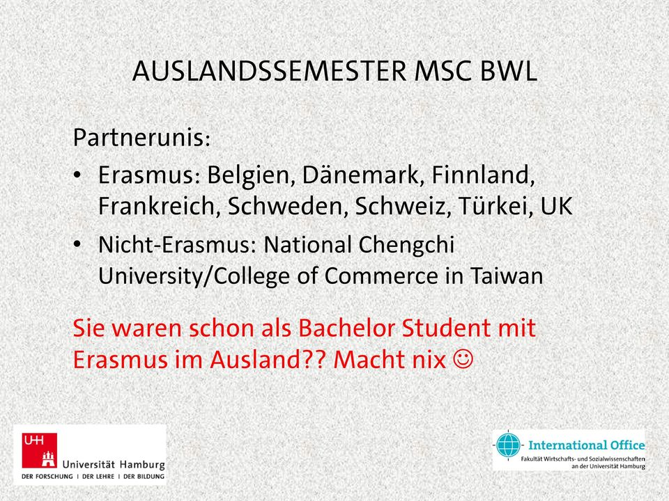 Nicht-Erasmus: National Chengchi University/College of Commerce