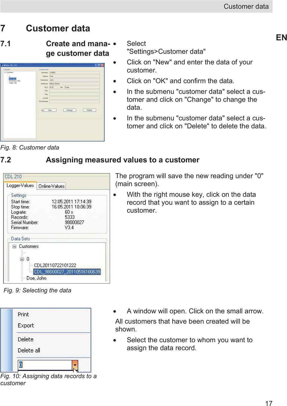"8: Customer data 7.2 Assigning measured values to a customer The program will save the new reading under ""0"" (main screen)."
