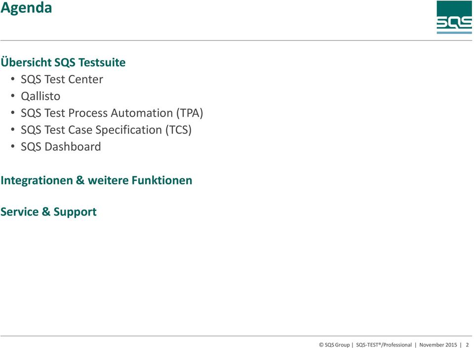 (TCS) SQS Dashboard Integrationen & weitere Funktionen
