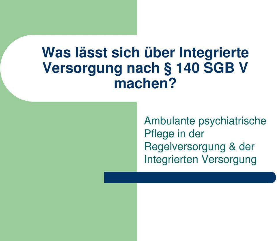 Ambulante psychiatrische Pflege in