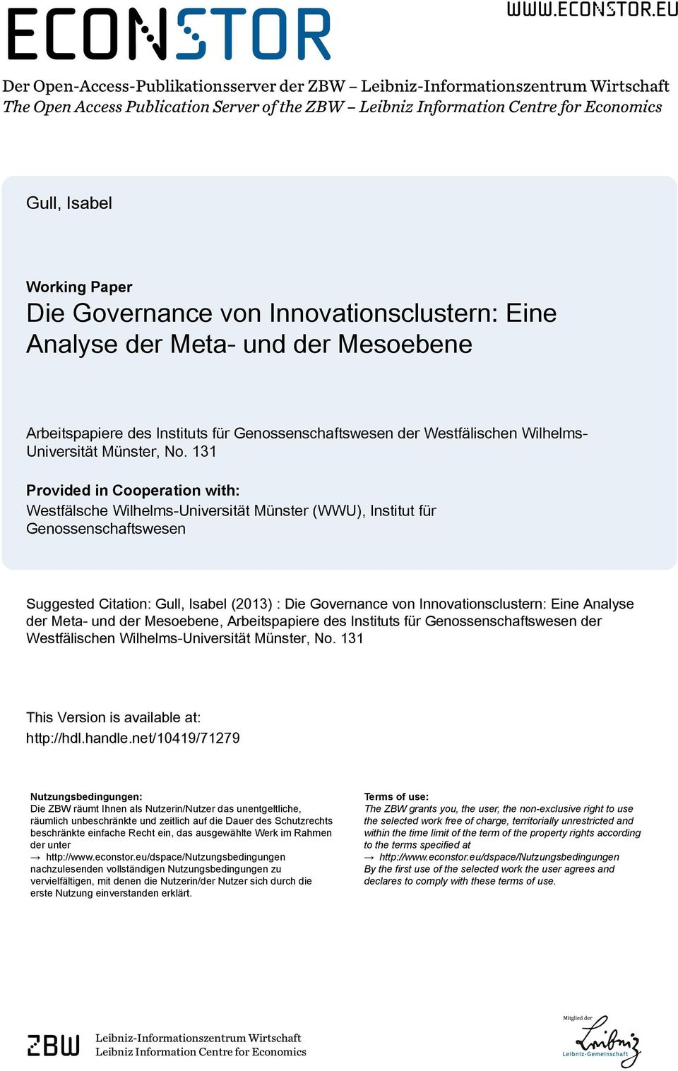 eu Der Open-Access-Publikationsserver der ZBW Leibniz-Informationszentrum Wirtschaft The Open Access Publication Server of the ZBW Leibniz Information Centre for Economics Gull, Isabel Working Paper