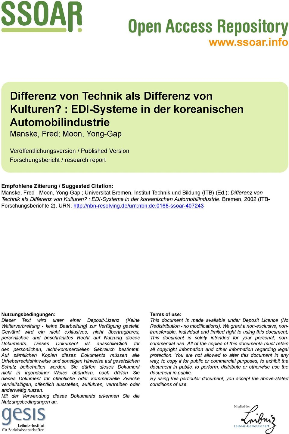 Citation: Manske, Fred ; Moon, Yong-Gap ; Universität Bremen, Institut Technik und Bildung (ITB) (Ed.): Differenz von Technik als Differenz von Kulturen?