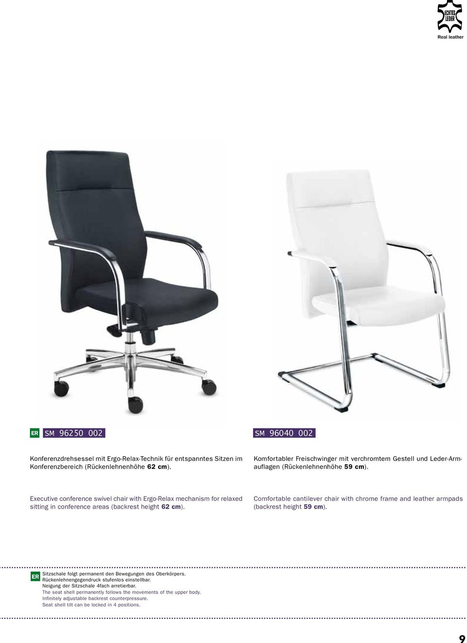 Executive conference swivel chair with Ergo-Relax mechanism for relaxed sitting in conference areas (backrest height 62 cm).