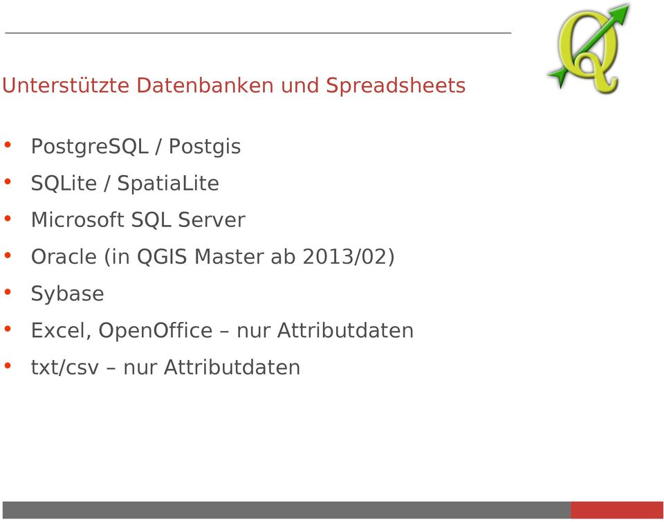 SQL Server Oracle (in QGIS Master ab 2013/02)