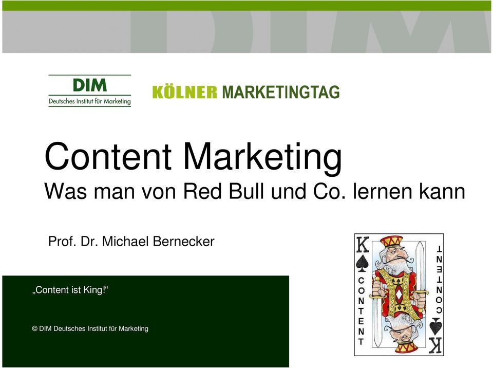 Michael Bernecker Content ist King!