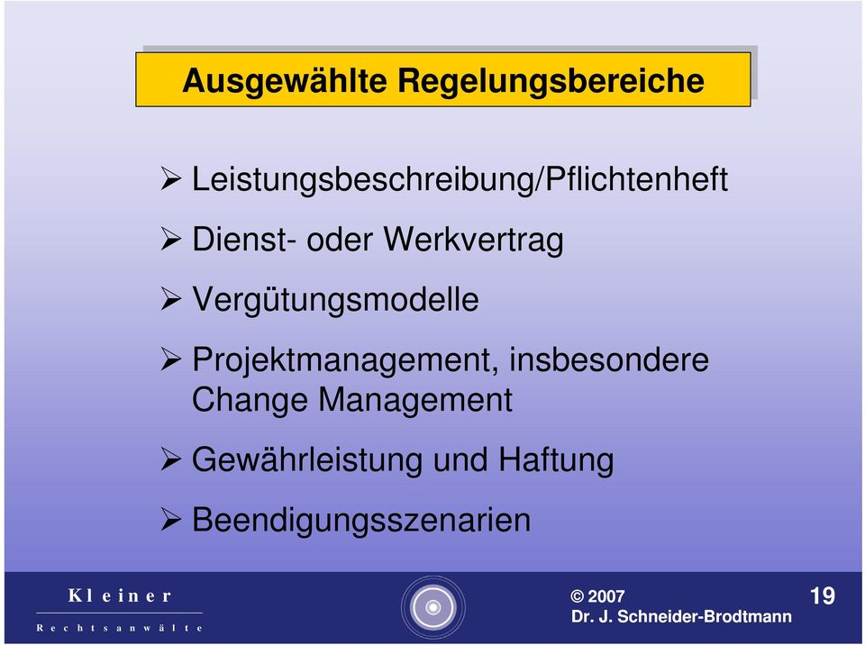 Werkvertrag Vergütungsmodelle Projektmanagement,