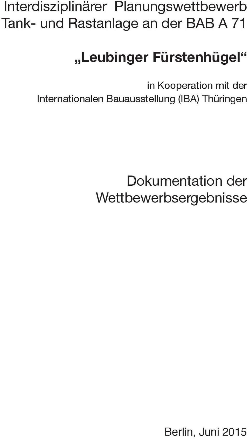 i o n m i t d e r Internationalen Bauausstellung (IBA)