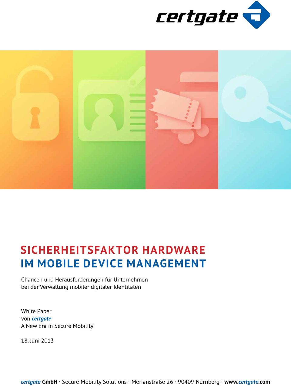 Identitäten White Paper von certgate A New Era in Secure Mobility 18.