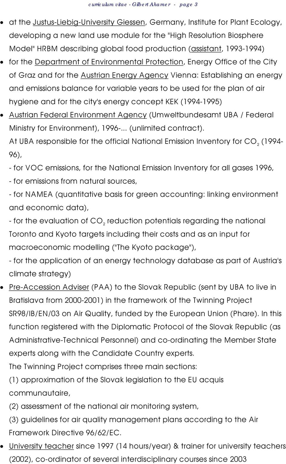 an energy and emissions balance for variable years to be used for the plan of air hygiene and for the city's energy concept KEK (1994-1995) Austrian Federal Environment Agency (Umweltbundesamt UBA /