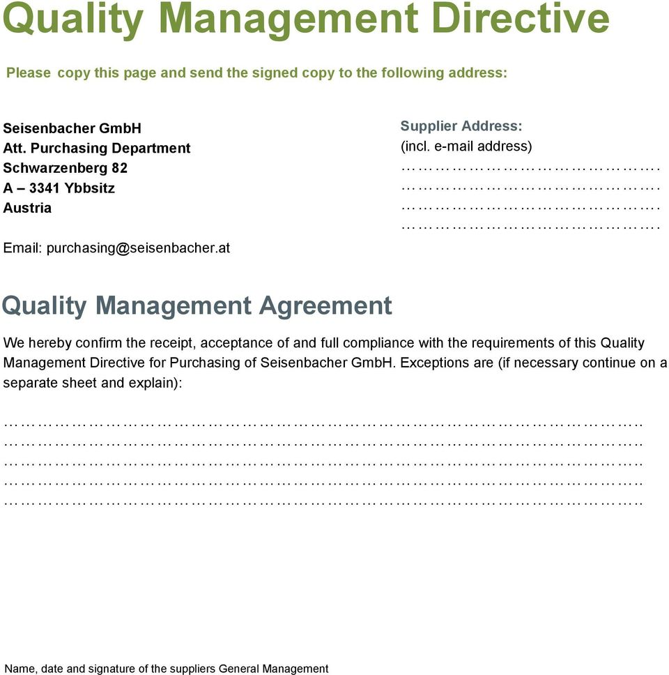 ... Quality Management Agreement We hereby confirm the receipt, acceptance of and full compliance with the requirements of this Quality Management