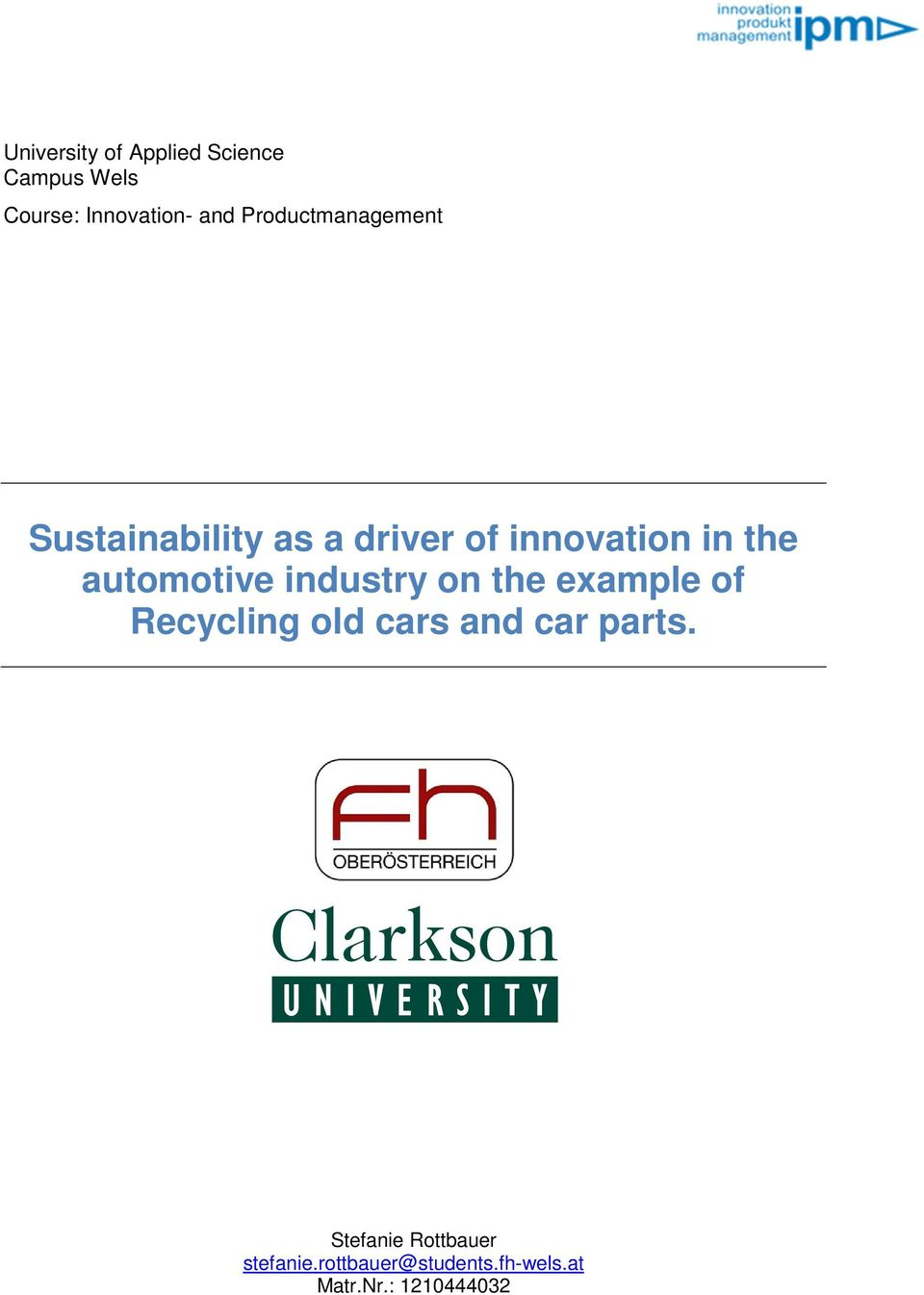 automotive industry on the example of Recycling old cars and car parts.