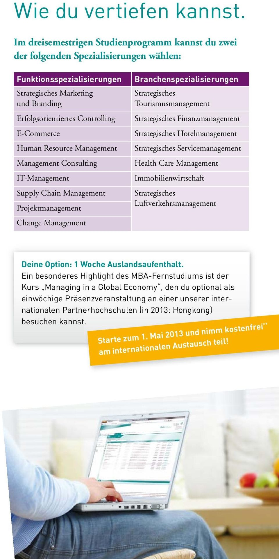 Controlling E-Commerce Human Resource Management Management Consulting IT-Management Supply Chain Management Projektmanagement Change Management Strategisches Tourismusmanagement Strategisches