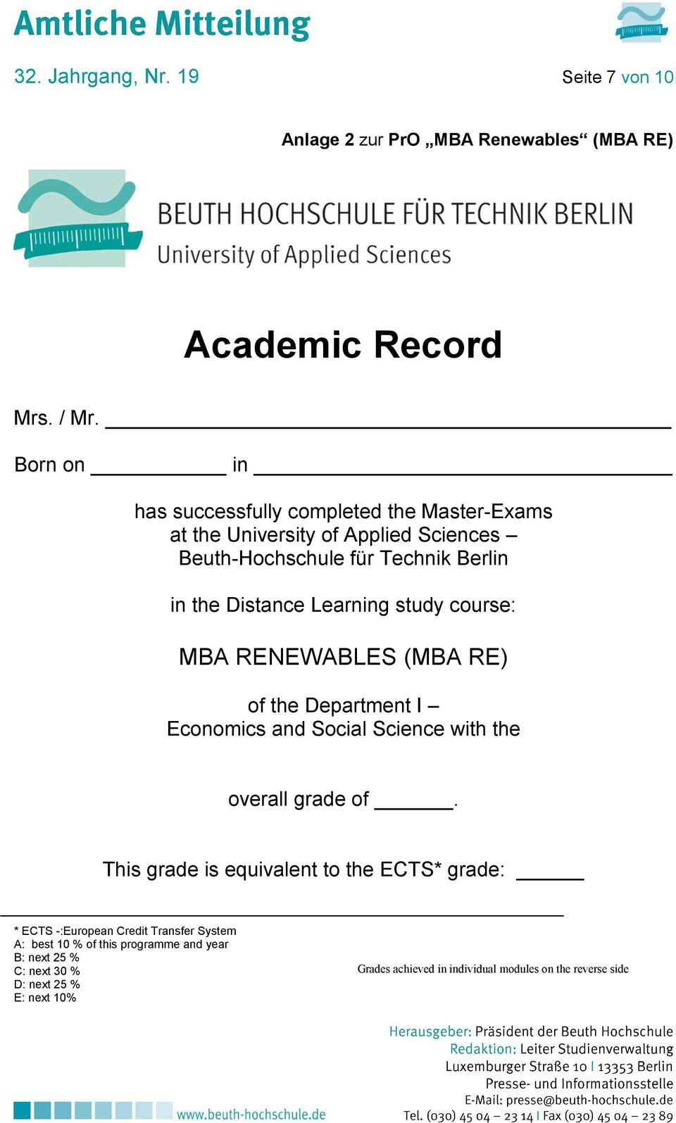 Learning study course: MBA RENEWABLES (MBA RE) of the Department I Economics and Social Science with the overall grade of.