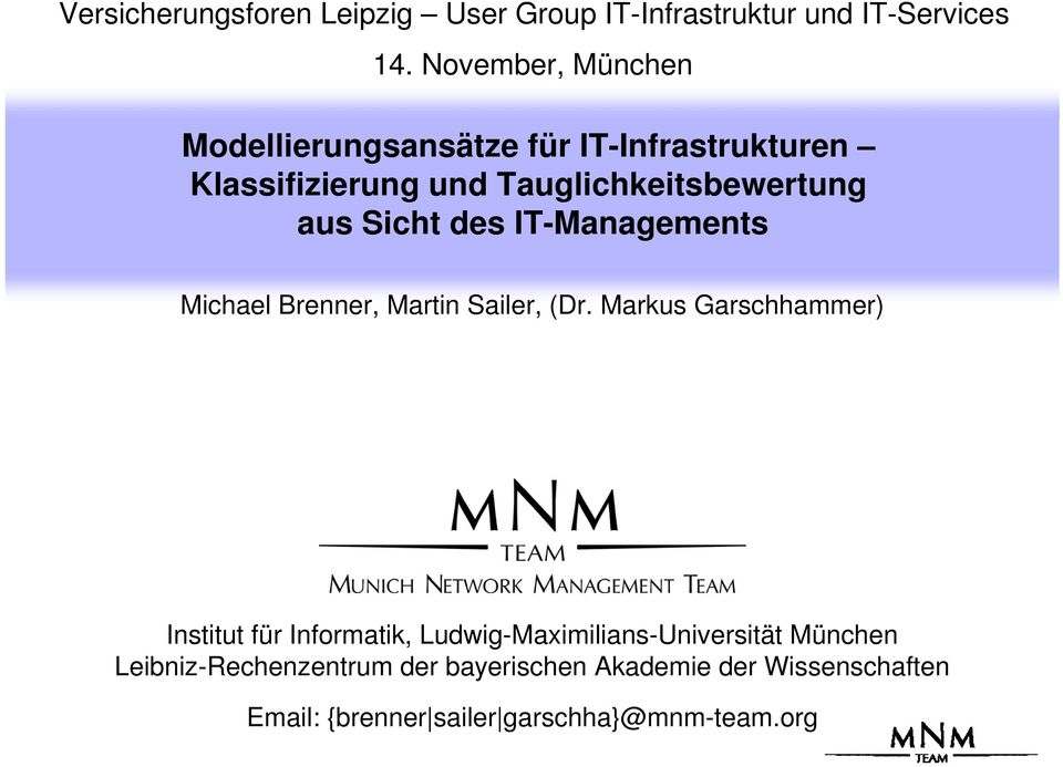 Sicht des IT-Managements Michael Brenner, Martin Sailer, (Dr.