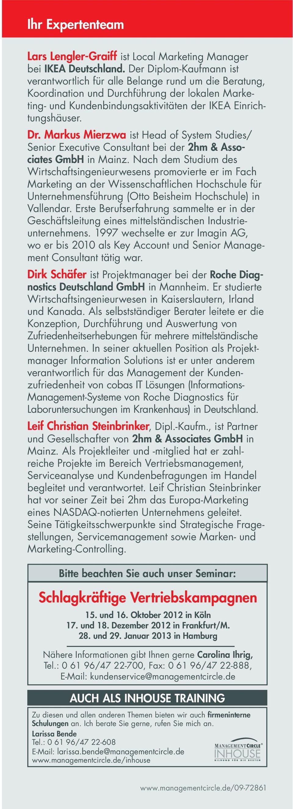 Markus Mierzwa ist Head of System Studies/ Senior Executive Consultant bei der 2hm & Associates GmbH in Mainz.