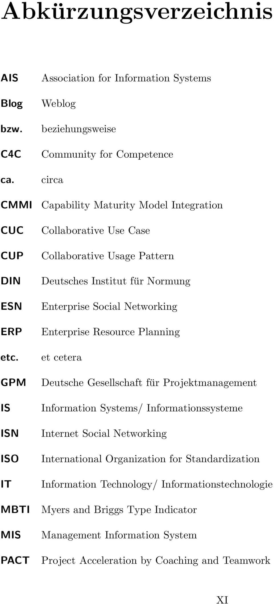 Use Case Collaborative Usage Pattern Deutsches Institut für Normung Enterprise Social Networking Enterprise Resource Planning et cetera Deutsche Gesellschaft für