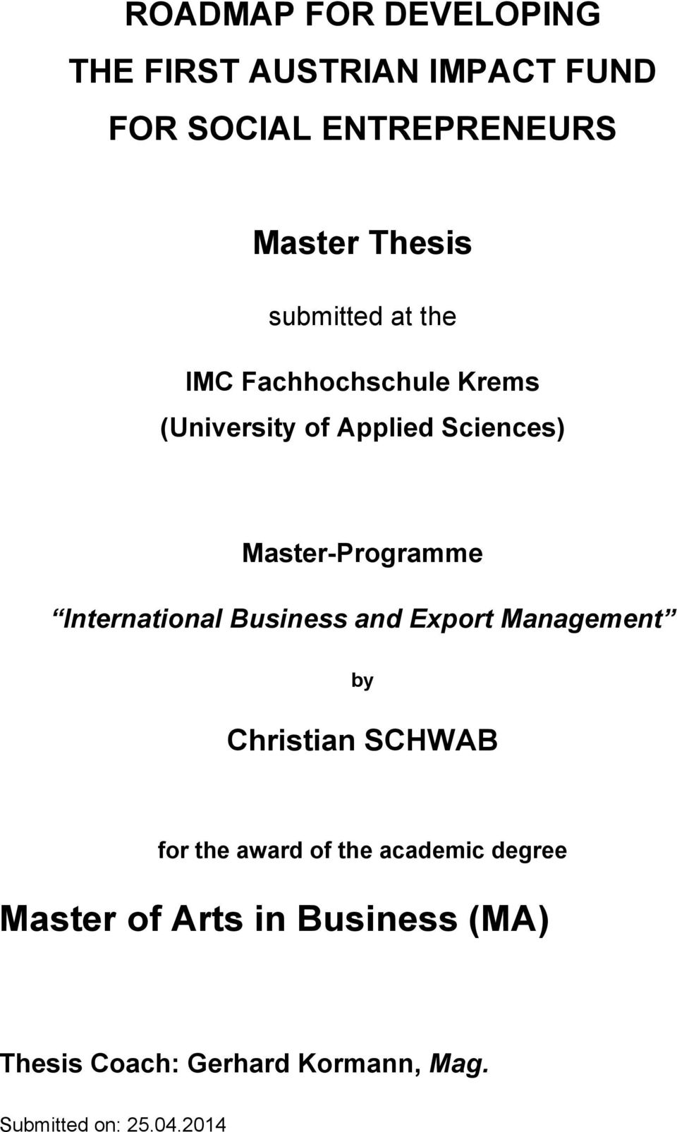 International Business and Export Management by Christian SCHWAB for the award of the academic