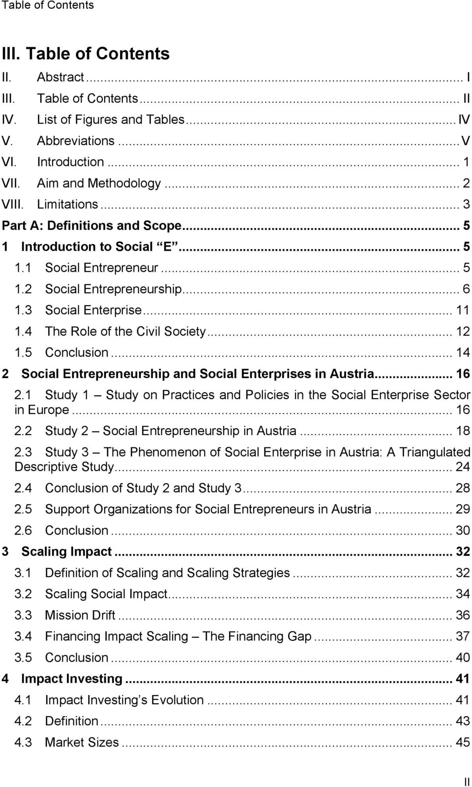 4 The Role of the Civil Society... 12 1.5 Conclusion... 14 2 Social Entrepreneurship and Social Enterprises in Austria... 16 2.