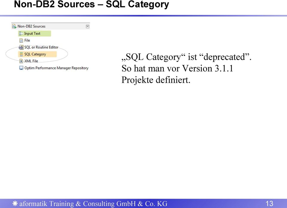 SQL Category ist deprecated.