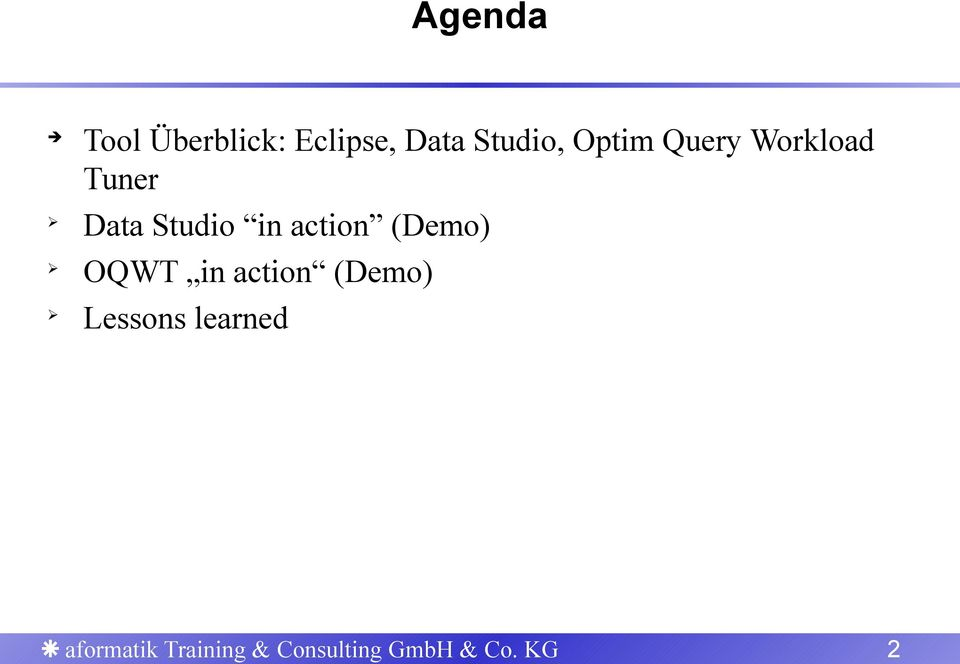 action (Demo) OQWT in action (Demo) Lessons
