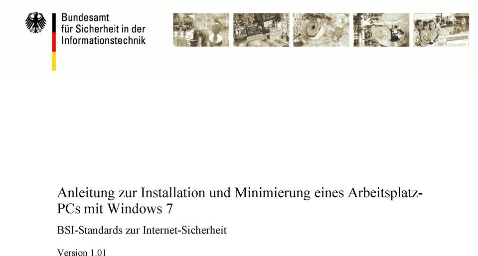 ArbeitsplatzPCs mit Windows 7