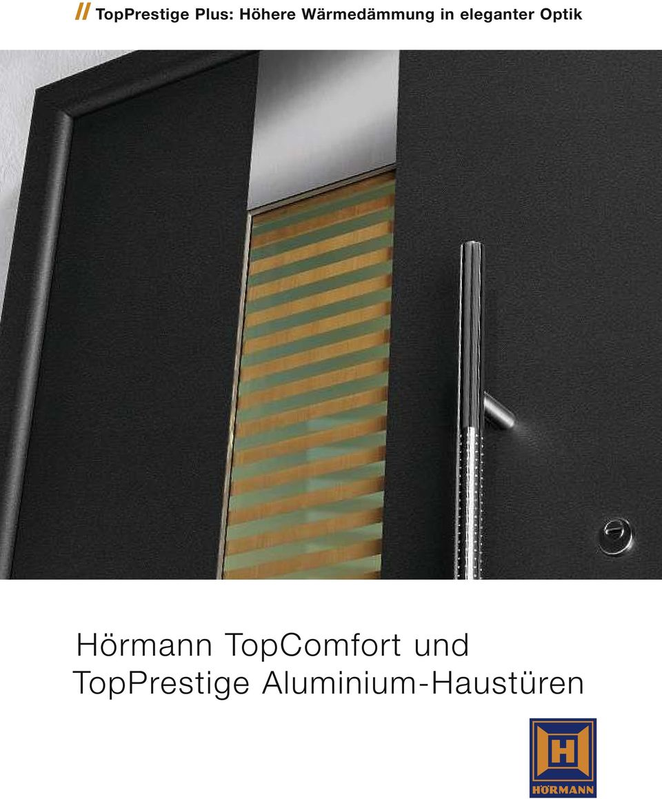 h rmann topcomfort und topprestige aluminium haust ren pdf. Black Bedroom Furniture Sets. Home Design Ideas