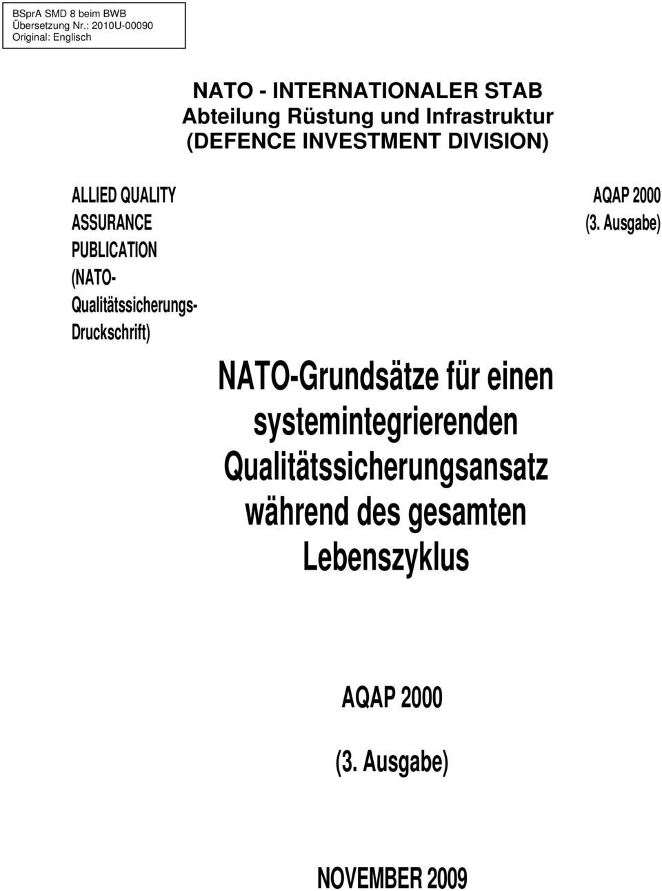 Infrastruktur (DEFENCE INVESTMENT DIVISION) ALLIED QUALITY ASSURANCE PUBLICATION (NATO-