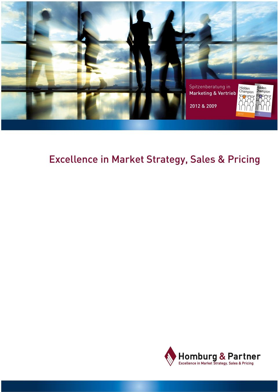 Excellence in Market Strategy, Sales