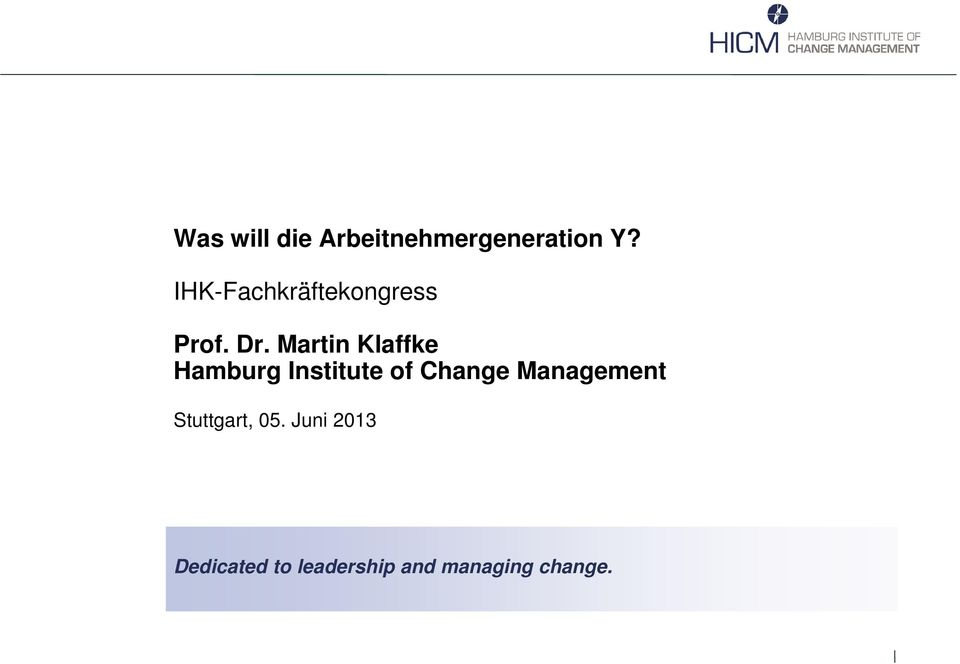 Martin Klaffke Hamburg Institute of Change