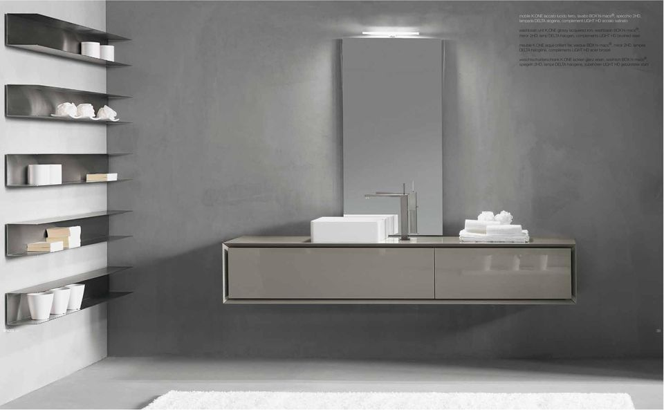 K.ONE glossy lacquered iron, washbasin BOX hi-macs, mirror 2HD, lamp DELTA halogen, complements LIGHT HD brushed steel meuble K.
