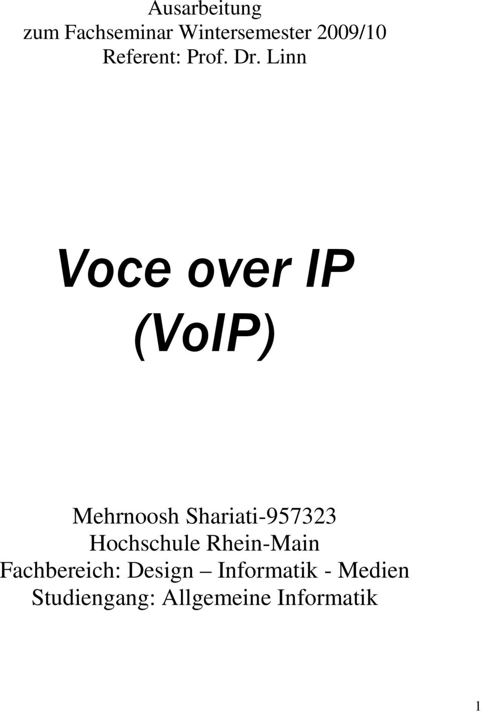 Linn Voce over IP (VoIP) Mehrnoosh Shariati-957323