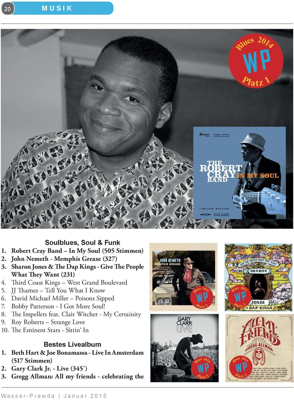 David Michael Miller Poisons Sipped 7. Bobby Patterson - I Got More Soul! 8. The Impellers feat. Clair Witcher - My Certainity 9.