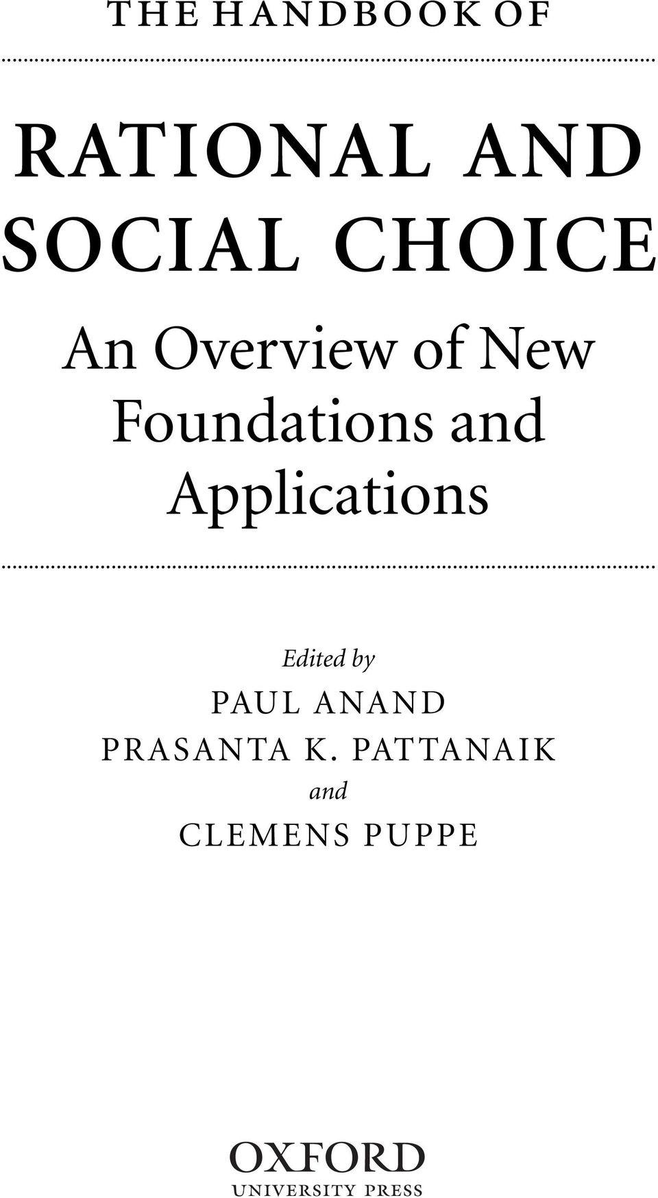 Overview of New Foundations and