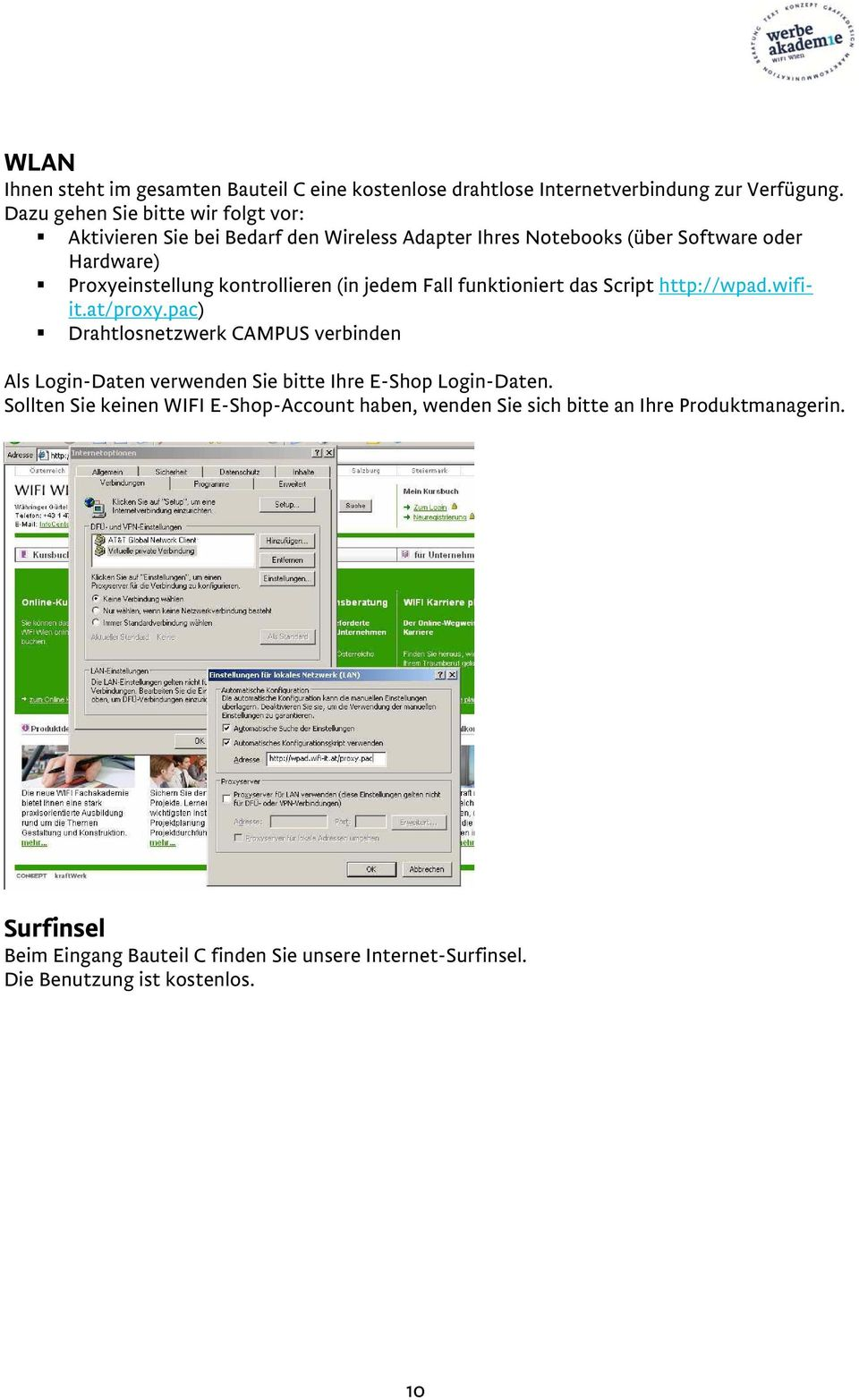 kontrollieren (in jedem Fall funktioniert das Script http://wpad.wifiit.at/proxy.