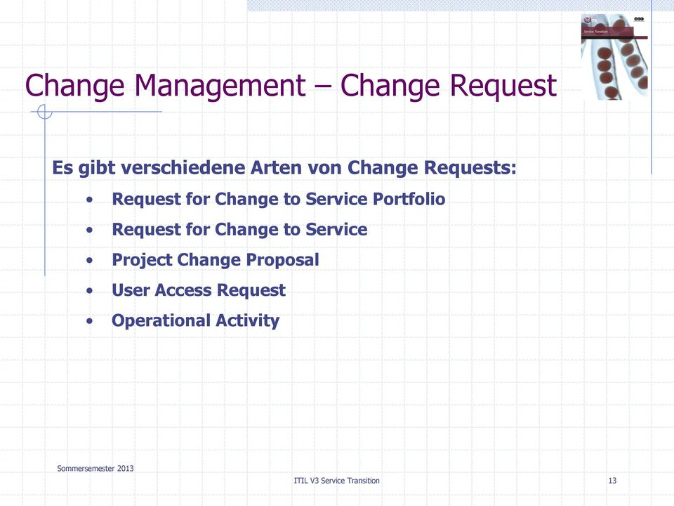 Request for Change to Service Project Change Proposal User