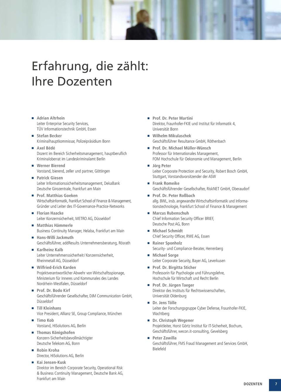 Informationssicherheitsmanagement, DekaBank Deutsche Girozentrale, Frankfurt am Main Prof.